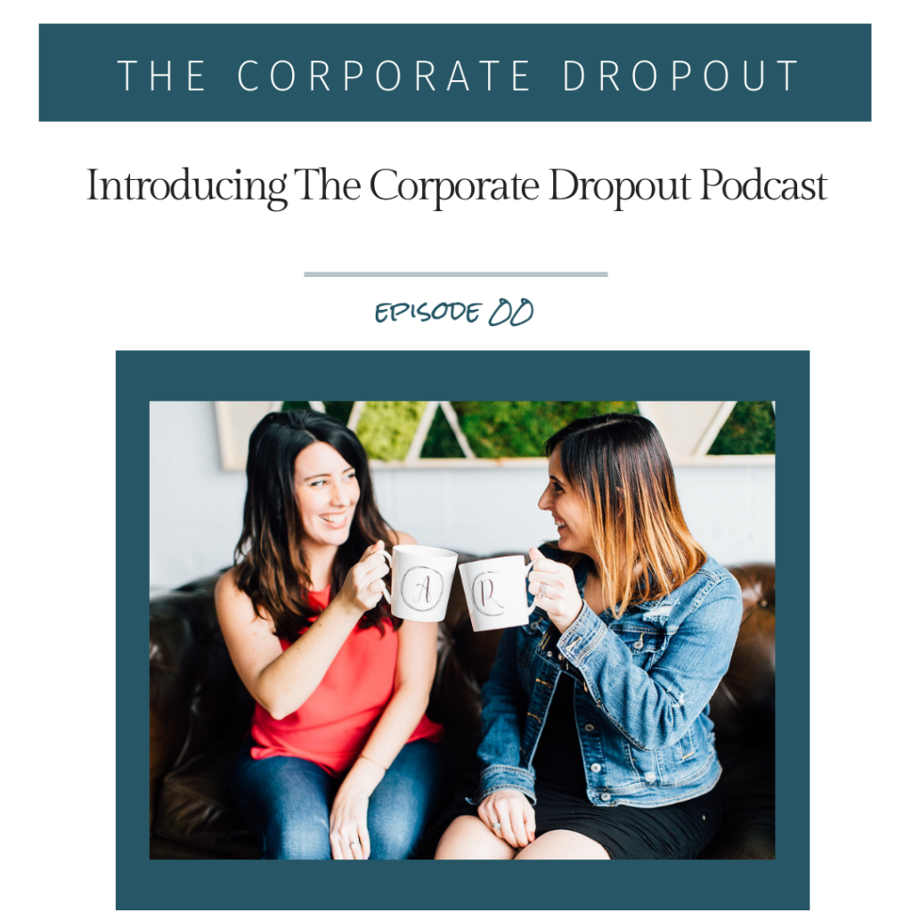 Corporate Dropout Podcast