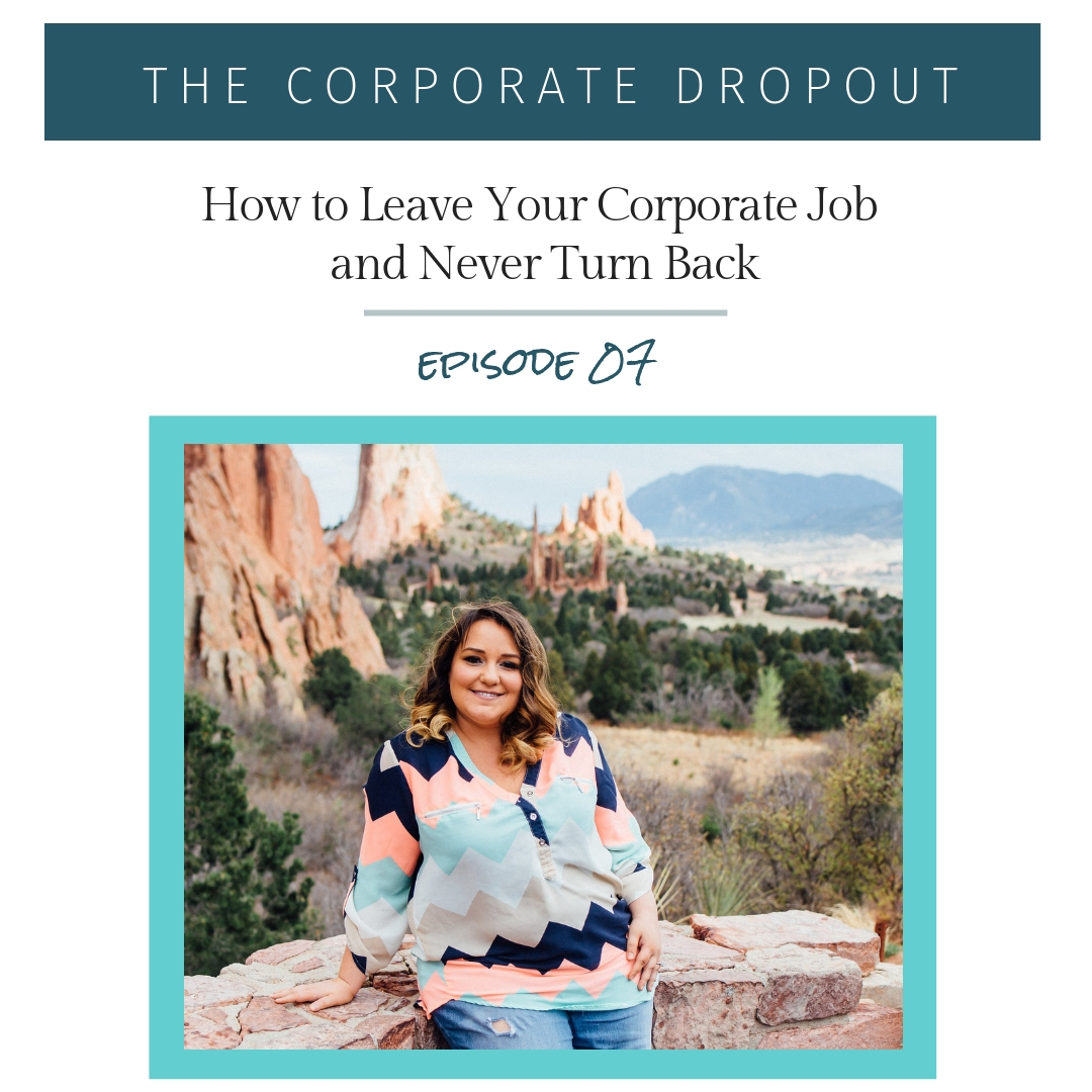 the corporate dropout, how to leave your job, britany felix