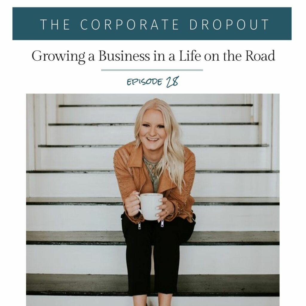 ashleigh kluck on the corporate dropout podcast growing a business