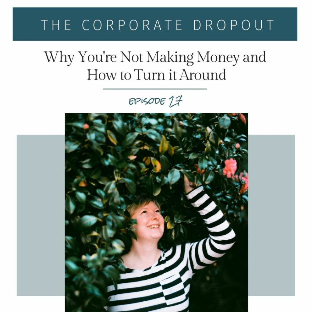 jenny karlsson on the corporate dropout podcast why you're not making money