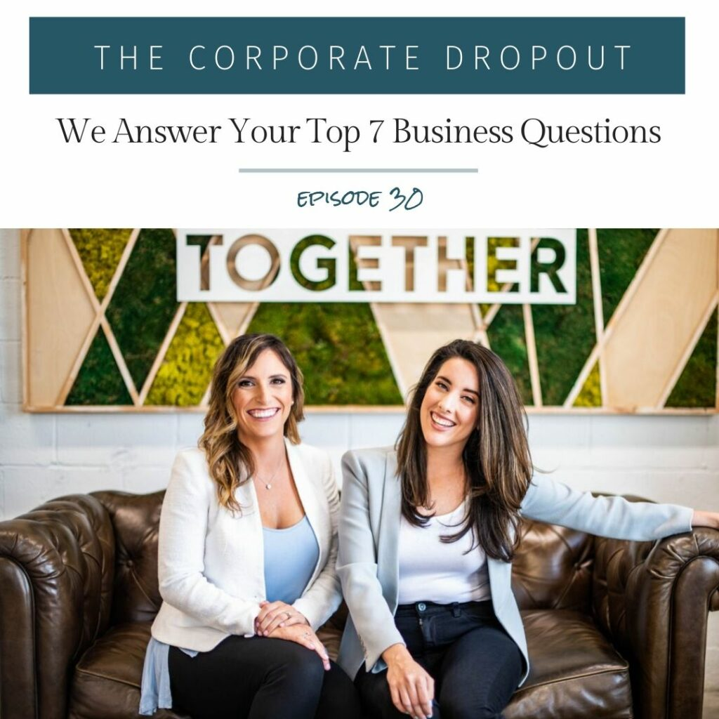 the corporate dropout podcast episode 30 rachael and april answer your top business questions