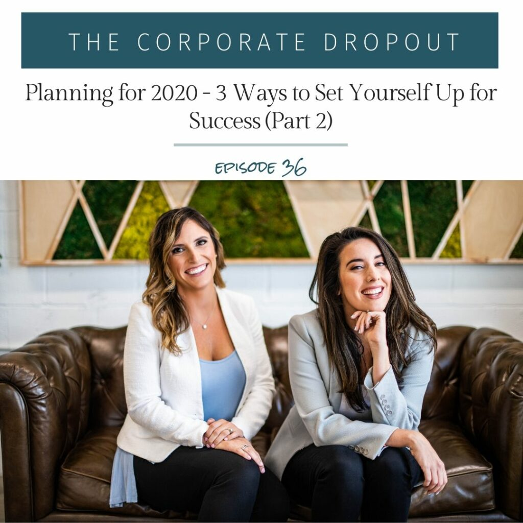 planning for 2020 episode 36 of The Corporate Dropout Podcast